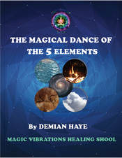 Magical Dance of the 5 Elements